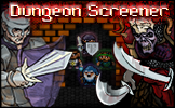 - Dungeon Screener