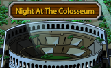 - Night at the colesseum